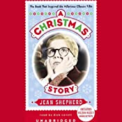 A Christmas Story: The Book That Inspired the Hilarious Classic Film | [Jean Shepherd]