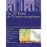 Atlas des 27 Etats de l'Union européenne : Cartes. statistiques et drapeaux de Mérienne. Patrick (2008) Broché...