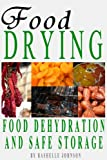 img - for Food Drying: Food Dehydration and Safe Storage book / textbook / text book