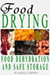 Food Drying: Food Dehydration and Saf...