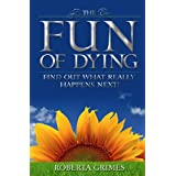 The Fun of Dying ~ Roberta Grimes