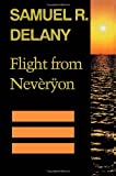 Flight from Neveryon (0819562777) by Samuel R. Delany
