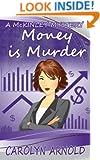 Money is Murder (McKinley Mysteries series Book 3)