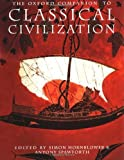 img - for The Oxford Companion to Classical Civilization (Oxford Companions) by Simon Hornblower, Antony Spawforth (2004) Paperback book / textbook / text book