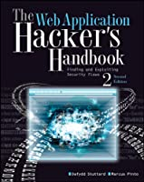 The Web Application Hacker`s Handbook: Finding and Exploiting Security Flaws ebook download