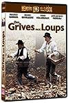 Des grives aux loups - �dition 2 DVD