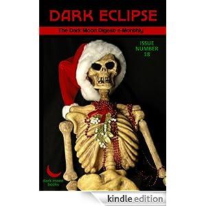 Dark Eclipse #18 - The Dark Moon Digest e-Monthly