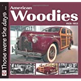 American Woodies 1928-1953 (Those were the days...)