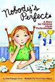 Nobodys Perfect: A Story for Children About Perfectionism