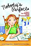 Nobody's Perfect: A Story For Childre...