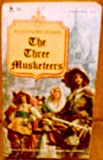 The Three Musketeers (Classic Series) (0804901279) by Alexandre Dumas