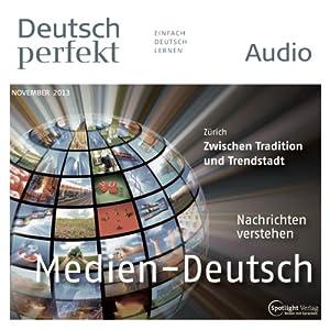 Deutsch perfekt Audio - Die Mediensprache. 11/2013 Hörbuch