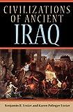 Civilizations of Ancient Iraq