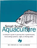 Sustainable Freshwater Aquacultures: The Complete Guide ...