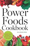 Power Foods Cookbook: Power Food Reci...