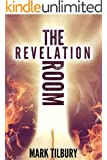 The Revelation Room: A gripping psychological thriller (The Ben Whittle Investigation Series Book 1)