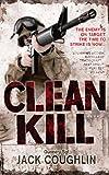 Clean Kill (Gunnery Sergeant Kyle Swanson Series)