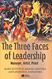 img - for The Three Faces of Leadership: Manager, Artist, Priest book / textbook / text book
