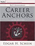 Career Anchors Participants Workbook and Self Set (0787994383) by Schein, Edgar H.