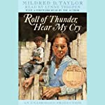 Roll of Thunder, Hear My Cry (       UNABRIDGED) by Mildred D. Taylor Narrated by Lynne Thigpen