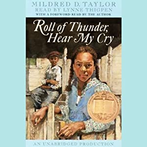 Roll of Thunder, Hear My Cry | [Mildred D. Taylor]