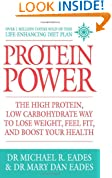 Protein Power: The High Protein/Low Carbohydrate Way to Lose Weight, Feel Fit and Boost Your Health