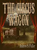 img - for The Circus Wagon book / textbook / text book