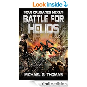 Battle for Helios (Star Crusades Nexus, Book 7)