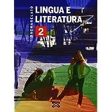 Lingua e literatura 2º Bacharelato (2009) (Libros De Texto - Bacharelato - Lingua Galega)