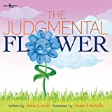 The Judgemental Flower (Building Relationships)