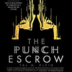 The Punch Escrow | Tal M. Klein