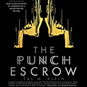 The Punch Escrow | [Tal M. Klein]