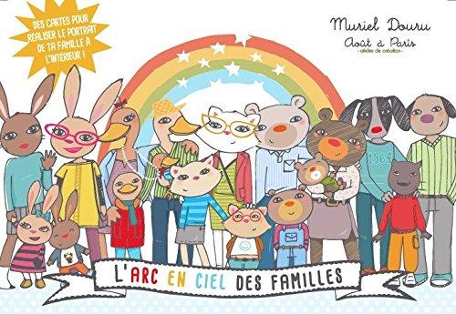 L'arc en ciel des familles (Muriel Douru)