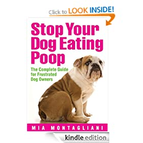 Stop Your Dog Eating Poop: The Complete Guide for Frustrated Dog Owners