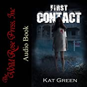 First Contact: Haunts for Sale Series, Book 1 | [Kat Green]