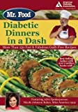 img - for Art Ginsburg: Mr. Food's Diabetic Dinners in a Dash : More Than 150 Fast & Fabulous Guilt-Free Recipes (Paperback); 2006 Edition book / textbook / text book