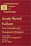 img - for Acute Renal Failure: New Concepts and Therapeutic Strategies: Volume 30 in Contemporary Issues in Nephrology, 1e (Heinemann German Texts) book / textbook / text book