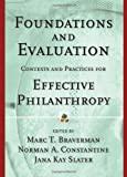 img - for Foundations and Evaluation: Contexts and Practices for Effective Philanthropy book / textbook / text book