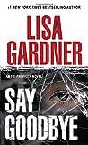 Say Goodbye (0553588095) by Gardner, Lisa