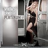 ~ Miranda Lambert (12)Release Date: June 3, 2014 Buy new:   $9.99 36 used & new from $5.50