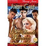 Red Clouds Dancing [The ShadowDance Club 6] (Siren Publishing Menage Amour) ~ Avery Gale