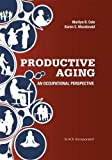 img - for Productive Aging: An Occupational Perspective book / textbook / text book
