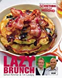 Lazy Brunch By Simon Rimmer & Tim Lovejoy~reivre