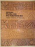 img - for African, Pacific, and Pre-Columbian Art in the Indiana University Art Museum book / textbook / text book