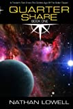 Quarter Share (Trader's Tales From The Golden Age Of The Solar Clipper) (Volume 1)