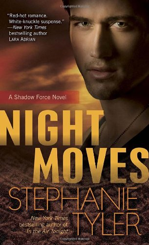 Image of Night Moves: A Shadow Force Novel