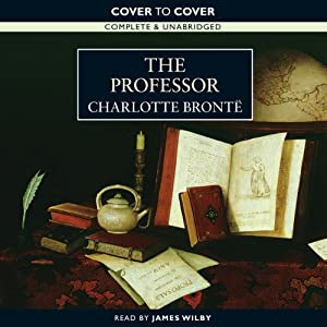 The Professor | [Charlotte Brontë]