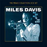 Must-Have Miles: The First Quintet by DAVIS,MILES (2007-03-12)