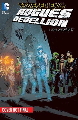 Pour toujours mal : Rébellion de Rogues (le nouveau 52)