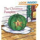 The Christmas Pumpkin - Mom's Choice Gold Award & Dove Family Seal honoring family friendly content